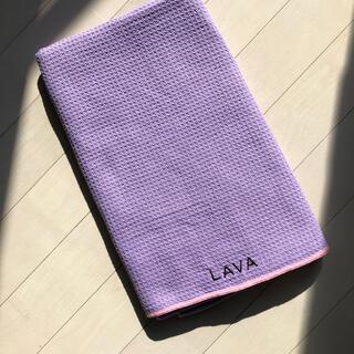 LAVA ラバヨガラグ