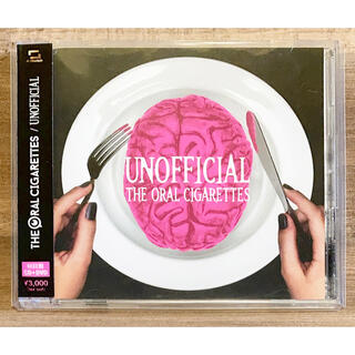 THE ORAL CIGARETTES『UNOFFICIAL』(初回盤)(ポップス/ロック(邦楽))