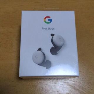 Google Pixel - Google Pixel Buds ホワイト 新品未使用