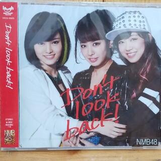 エヌエムビーフォーティーエイト(NMB48)のCD NMB48 「Don't look back!」(ポップス/ロック(邦楽))