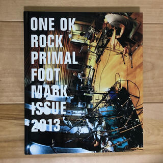 ワンオクロック(ONE OK ROCK)のONE OK ROCK PRIMAL FOOT MARK ISSUE 2013(音楽/芸能)