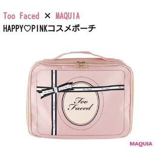 トゥフェイス(Too Faced)のMAQUIA×Too Faced HAPPY PINK コスメポーチ(ポーチ)