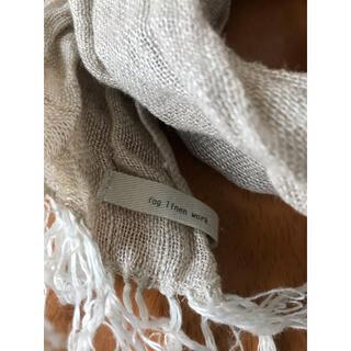 フォグリネンワーク(fog linen work)のfog linen work ストール 麻 100%(ストール/パシュミナ)