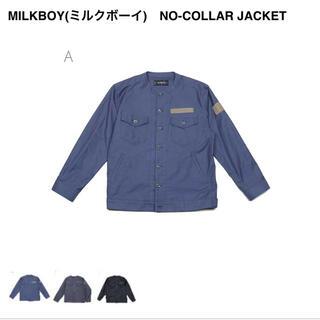 ミルクボーイ(MILKBOY)のMILKBOY NO-COLLAR ジャケット(ノーカラージャケット)