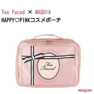 トゥフェイス(Too Faced)の【新品】MAQUIA×Too Faced コスメポーチ(ポーチ)
