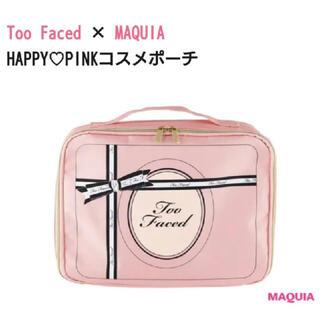 トゥフェイス(Too Faced)のMAQUIA×Too Faced HAPPY♡PINK コスメポーチ(ポーチ)