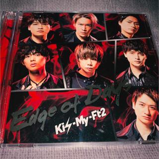 キスマイフットツー(Kis-My-Ft2)のEdge of Days 初回盤A(男性アイドル)