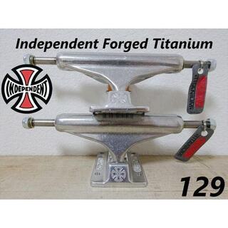 インディペンデント(INDEPENDENT)の最軽量モデル129 チタン製 independent インディペンデントトラック(スケートボード)