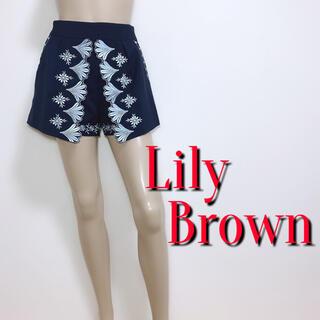 Lily Brown - 間違いなし♪リリーブラウン 刺繍フラワーデザインショートパンツ♡トッカ ケティ