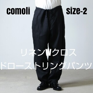 COMOLI - comoli リネンWクロス ドローストリングパンツ