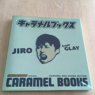キャラメルブックス☆JIRO/GLAY