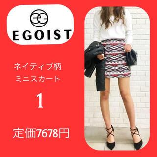 エゴイスト(EGOIST)の未使用 エゴイスト EGOIST ネイティブ柄ミニスカート 最終価格(ミニスカート)
