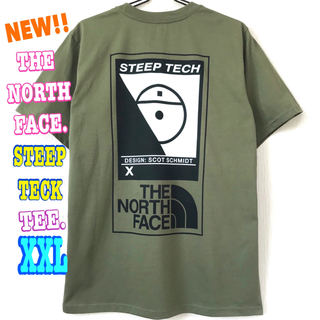 ザノースフェイス(THE NORTH FACE)の厚生地 ♪ XXL ~ XL 新品 STEEP TECK Tシャツ オリーブ(Tシャツ/カットソー(半袖/袖なし))