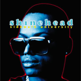 Sidewalk University / Shinehead
