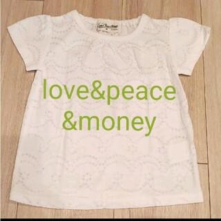 ラブアンドピースアンドマネー(Love&Peace&Money)のlove&peace&money トップス 90cm(Tシャツ/カットソー)