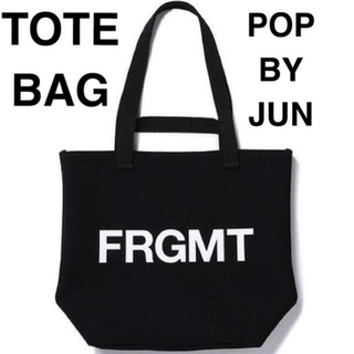 フラグメント(FRAGMENT)の新品 POP BY JUN FRGMT TOTEBAG フラグメントトートバッグ(トートバッグ)