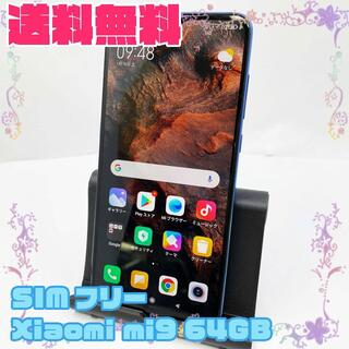アイフォーン(iPhone)のSIMフリー Xiaomi mi9 6GB  64GB(スマートフォン本体)
