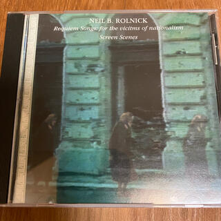 Neil B. Rolnick  Requiem Songs Screen 〜(宗教音楽)