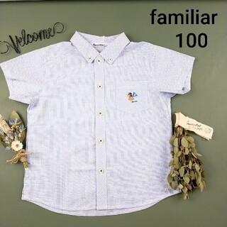 familiar - ファミリア 刺繍 ボタンダウン 半袖 シャツ 100