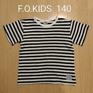 F.O.KIDS - F.O.KIDS Tシャツ 140