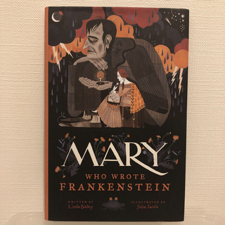 Mary who Wrote Frankenstein(洋書)