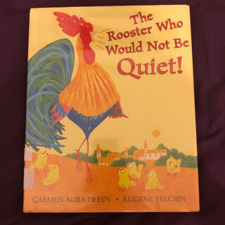 The Rooster Who Would Not Be Quiet!(洋書)