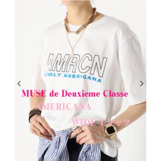 ドゥーズィエムクラス(DEUXIEME CLASSE)のMUSE de Deuxieme♡最新作♡AMERICANA WIDE Tシャツ(Tシャツ(半袖/袖なし))
