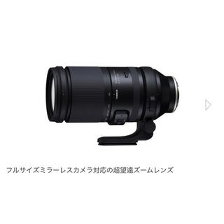 TAMRON - タムロン  150-500mm  F5-6.7 Di III VC VXD