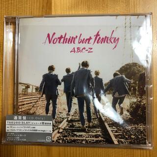 エービーシーズィー(A.B.C.-Z)の「Nothin' but funky」A.B.C-Z 通常盤(ポップス/ロック(邦楽))