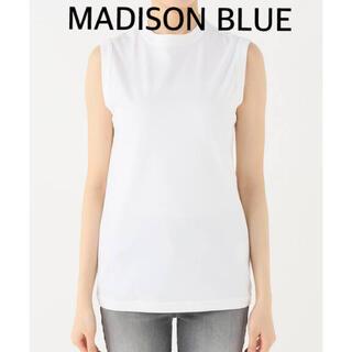MADISONBLUE - 【MADISON BLUEマディソンブルー】ノースリーブTシャツ/ホワイト/00