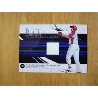 トウホクラクテンゴールデンイーグルス(東北楽天ゴールデンイーグルス)の楽天イーグルス ホセ・フェルナンデス ボールカード BBM 2006 プロ野球 (スポーツ選手)