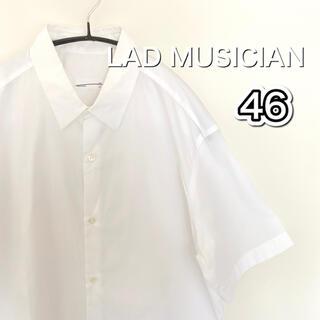 LAD MUSICIAN - LAD MUSICIAN  ラッドミュージシャン ホワイト半袖シャツ 46/L