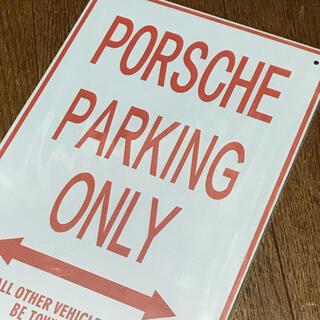 Porsche - PORSCHE PARKING ONLY ブリキ看板