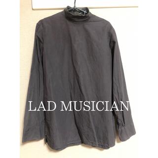 LAD MUSICIAN - LAD MUSICIAN ハイネックシャツ