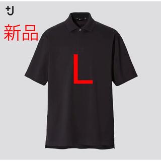 UNIQLO - 新品 ユニクロ +J リラックスフィットポロシャツ(半袖)ブラック Lサイズ
