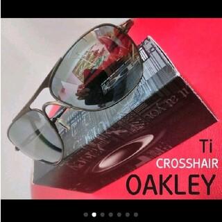Oakley - ★OAKLEY ★ オークリー  サングラス Ti CROSSHAIR 偏光