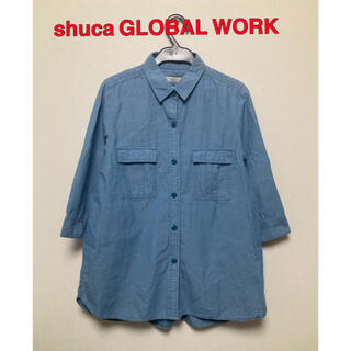 shuca GLOBALWORK - shuca GLOBAL WORK  シャツ ブラウス