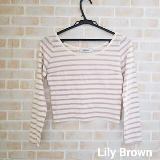 リリーブラウン(Lily Brown)のLily Brown  ショート丈トップス(カットソー(長袖/七分))