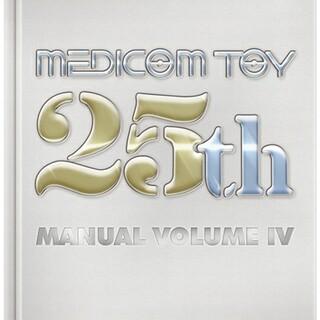MEDICOM TOY - MEDICOM TOY 25TH MANUAL VOLUME Ⅳ