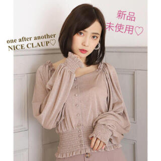 one after another NICE CLAUP - 10/16まで値下げ【新品】ナイスクラップ♡ダズリン♡エブリン♡ラメ入♡ブラウス