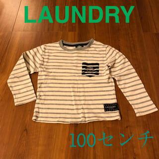 LAUNDRY - 【値下げ】LAUNDRY 100センチ ロンT