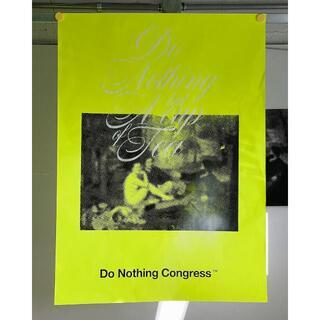フラグメント(FRAGMENT)のDo Nothing Congress Hand Printed Poster (印刷物)