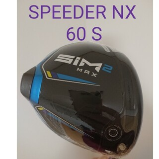 TaylorMade - SIM2 MAX SPEEDER NX 60 S ドライバー 10.5
