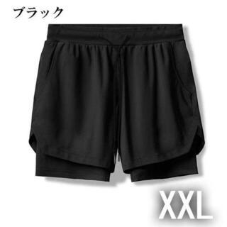 【ブラック:XXL】二重層 ショートパンツ トレーニングパンツ